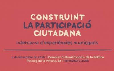 """Jornada """"Construint la participació ciutadana. Intercanvi d'experiències municipals"""""""