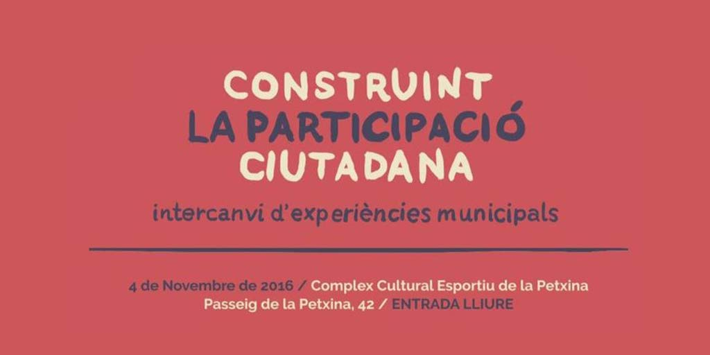 """Jornada """"Construyendo la participación ciudadana. Intercambio de experiencias municipales"""""""